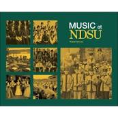Cover image of Music at NDSU - by Robert Groves