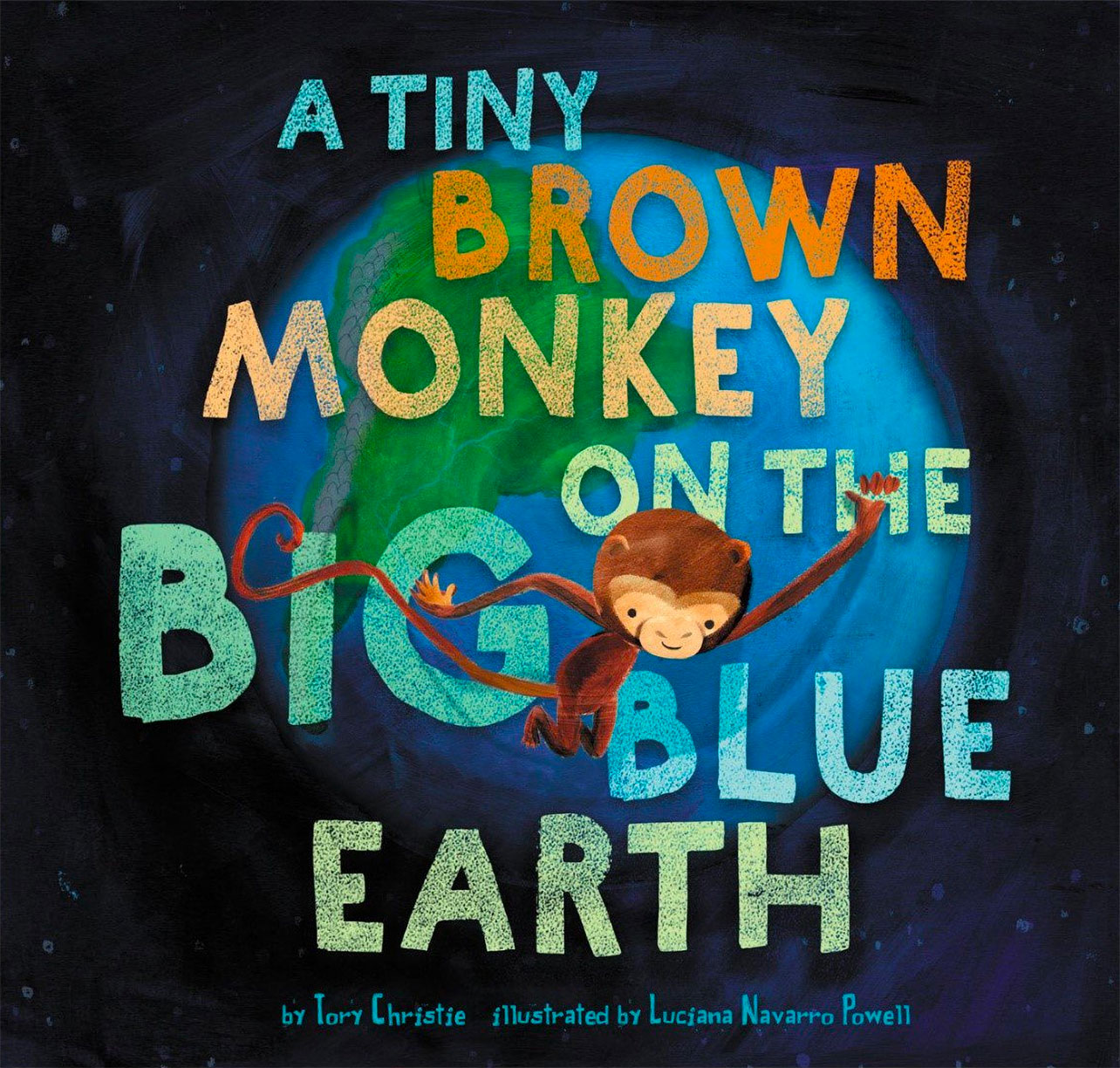 Image For A Tiny Brown Monkey on the Big Blue Earth - by T. Christie