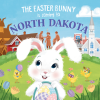 The Easter Bunny is coming to North Dakota - Book Image